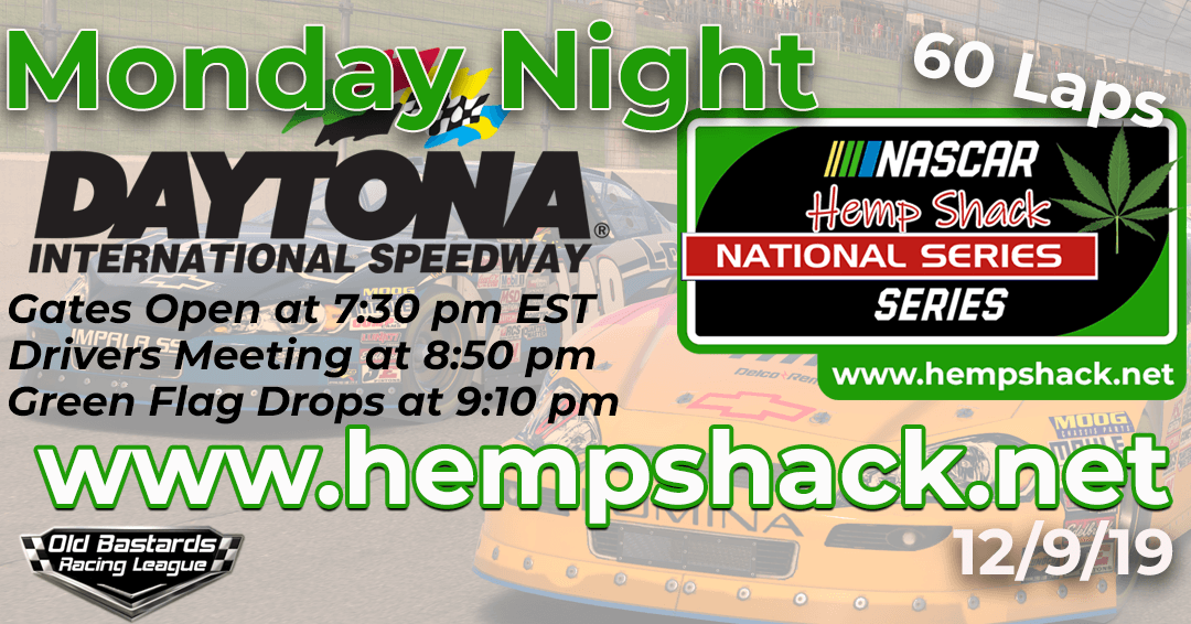 Nascar Hemp Shack National Series Race at Dayona International Speedway 12/9/19