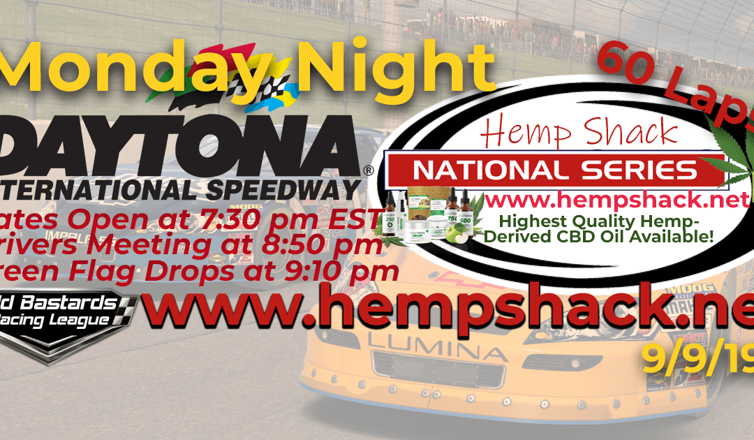 🏁WINNER: George Ballance Jr. #45! Week #1 Hemp Shack CBD Oil National Series Race at Daytona Int'l Speedway – 9/9/19 Monday Nights