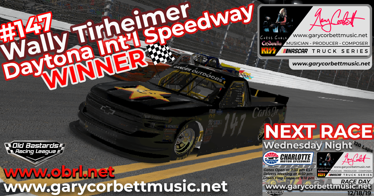 Wally Tirheimer #147 For Winning The Gary Corbett Truck Series Race at Daytona International Speedway!