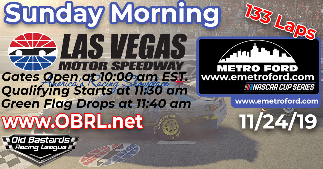 🏁WINNER: Jim Westerfield #35! Week #1 Metro Ford Chicago Cup Series Race at Las Vegas Motor Speedway- 11/24/19 Sunday Mornings