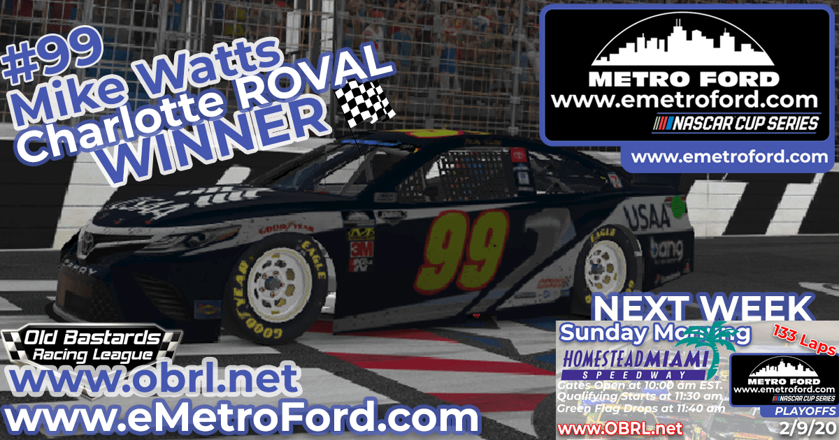 Mike Watts #99 Wins Nascar Metro Ford Chicago Cup Race at The Charlotte Roval!