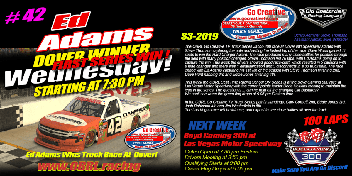 Ed Larson Adams #42 Wins Go Creative ISP Truck Race at Dover Int'l Speedway