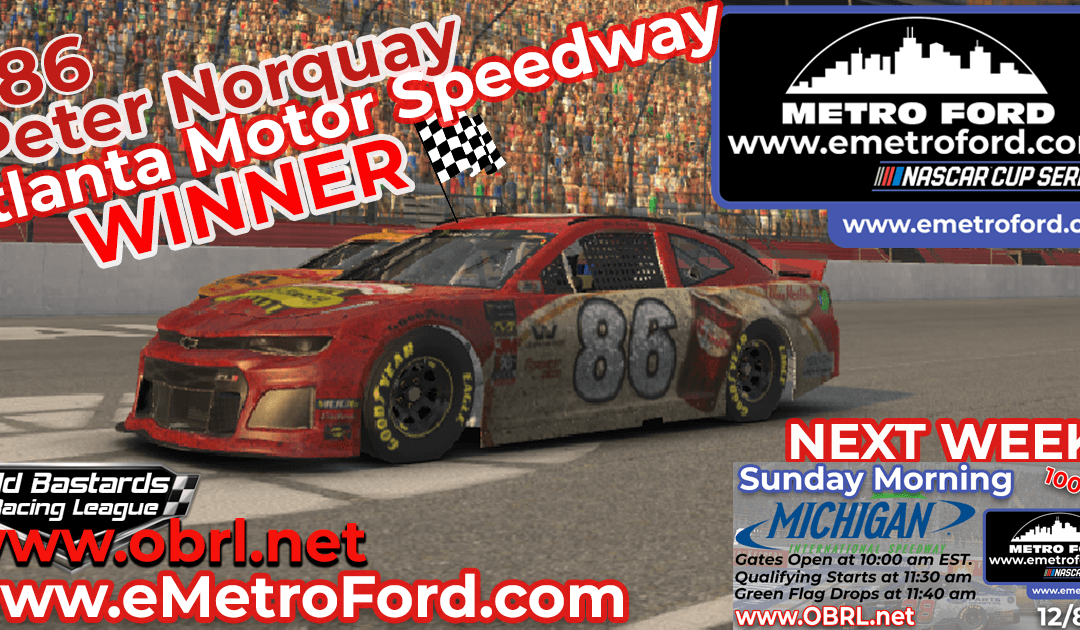 🏁 Peter Norquay #86 Gets First Win in Nascar Metro Ford Chicago Cup Race at Atlanta!