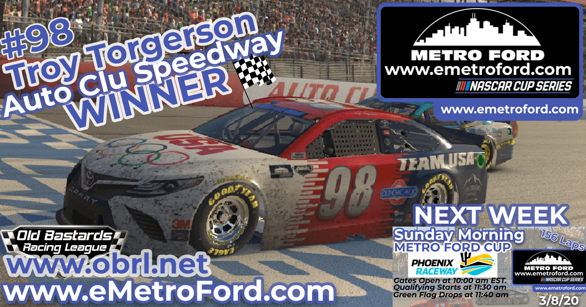 Troy Torgerson #98 Wins 2nd In a Row at Nascar Metro Ford Cup Race at Auto Club Speedway!