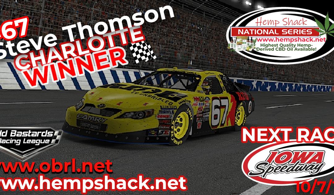 🏁 Steve Thomson #67 Ride TV Wins Nascar K&N Pro Hemp Shack Certified CBD Oil Nationals at Charlotte!