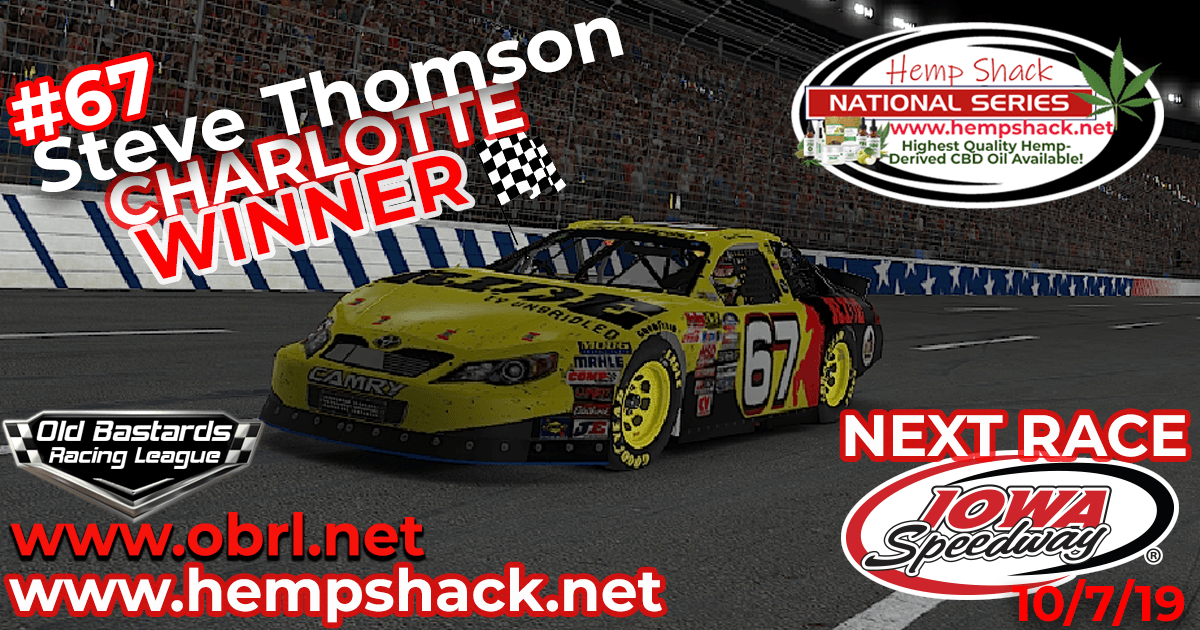 Steve Thomson #67 Ride TV Wins Nascar K&N Pro Hemp Shack Certified CBD Oil Nationals at Charlotte!