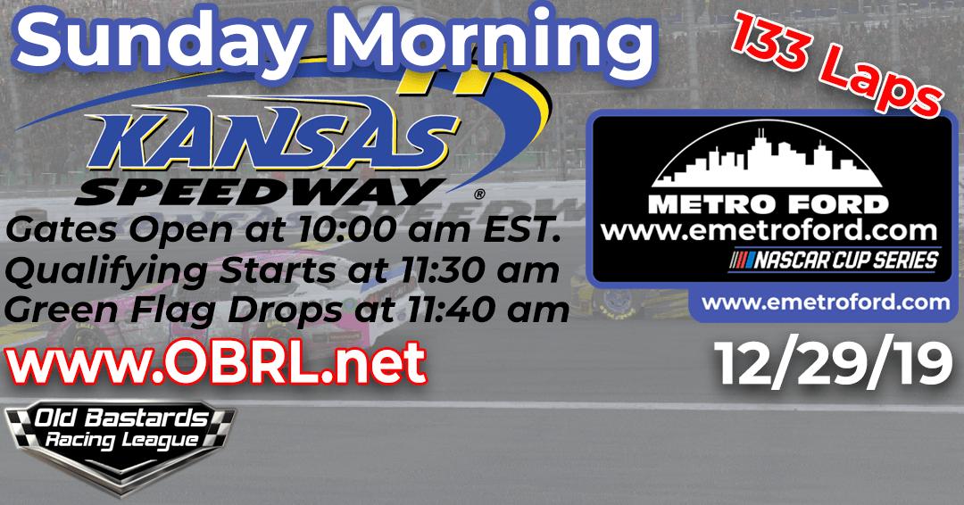 Week #6 Metro Ford Chicago Cup Series Race at Kansas Speedway – 12/29/19 Sunday Mornings
