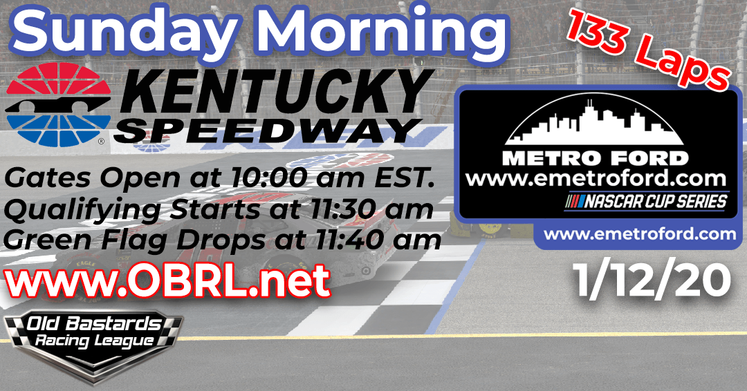 Week #8 Metro Ford Chicago Cup Series Race at Kentucky Speedway – 1/12/20 Sunday Mornings