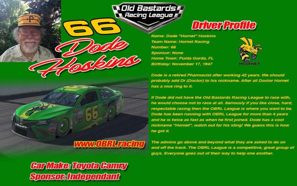 Dode Hoskins Driver of the #66 Old Bastards Racing League