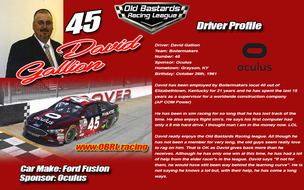 David Gallion #45 Nascar Monster Energy Cup Driver sponsored by Oculus and Boilermakers