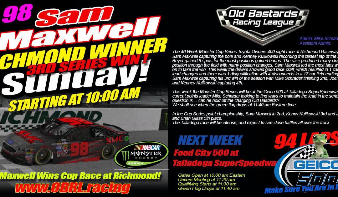 Ol Bastard Sam Maxwell Wins 3rd Nascar Cup Race at Richmond International Raceway!