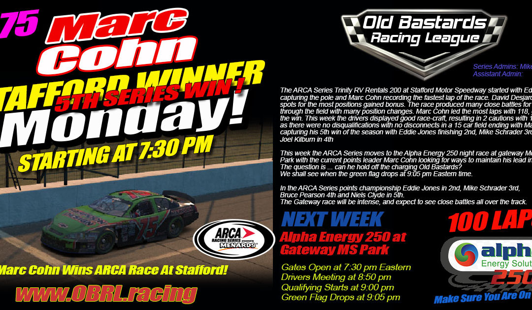 Fast Line Racing Marc Cohn Wins 5th Nascar ARCA Race at Stafford Motor Speedway!