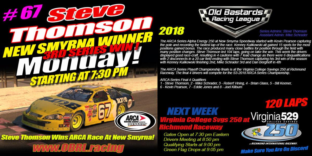 🏁Steve Thomson #67 RideTV.com Wins iRacing Nascar ARCA Race at New Smyrna!