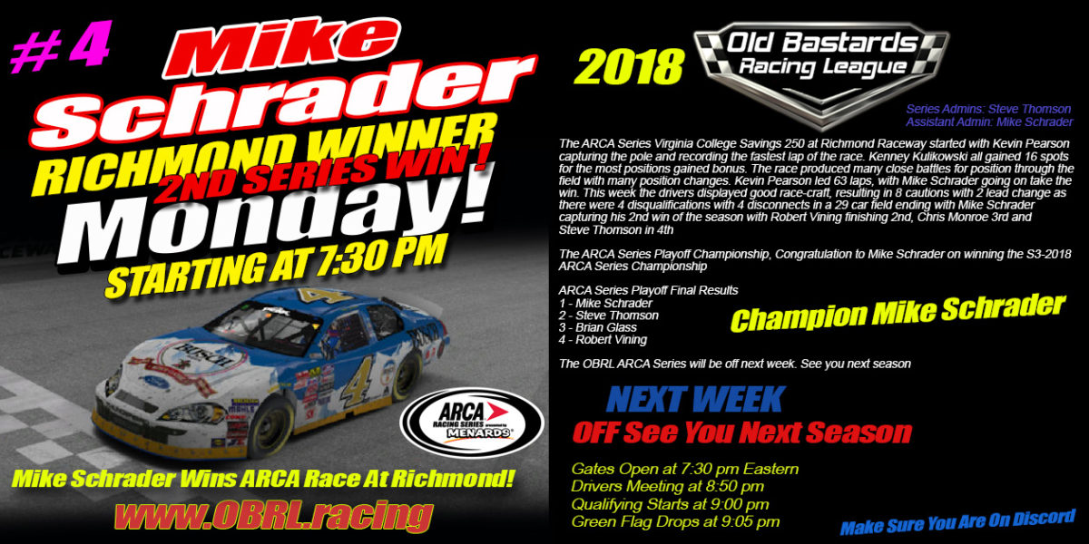 Mike Schrader #4 Wins ARCA Race at Richmond And Is Crowned ARCA Champion!