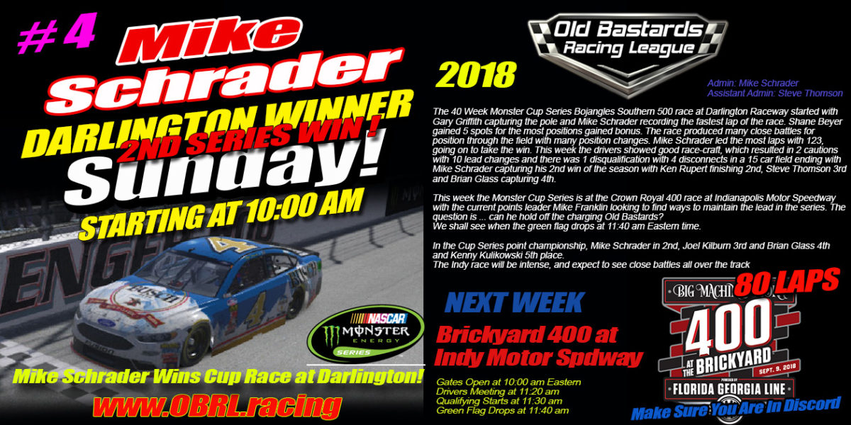Mike Schrader #4 Wins Crown Jewel iRacing Nascar Monster Energy Cup Race at Darlington Raceway!