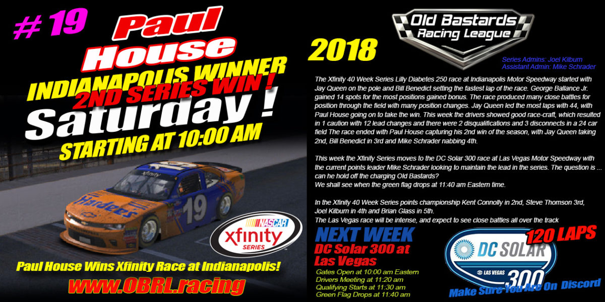 Paul House Wins iRacing Nascar Xfinity Race Win at Indianapolis Motor Speedway!