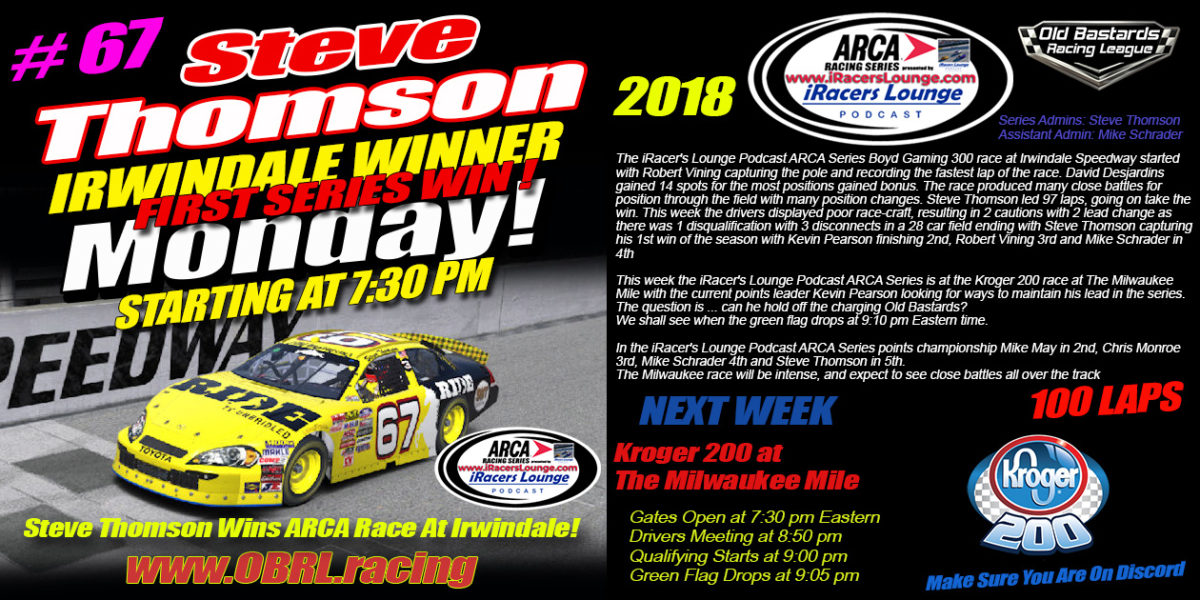 Steve Thomson #67 Ride TV Toyota Wins iRacers Lounge Podcast ARCA Race at Irwindale Speedway!
