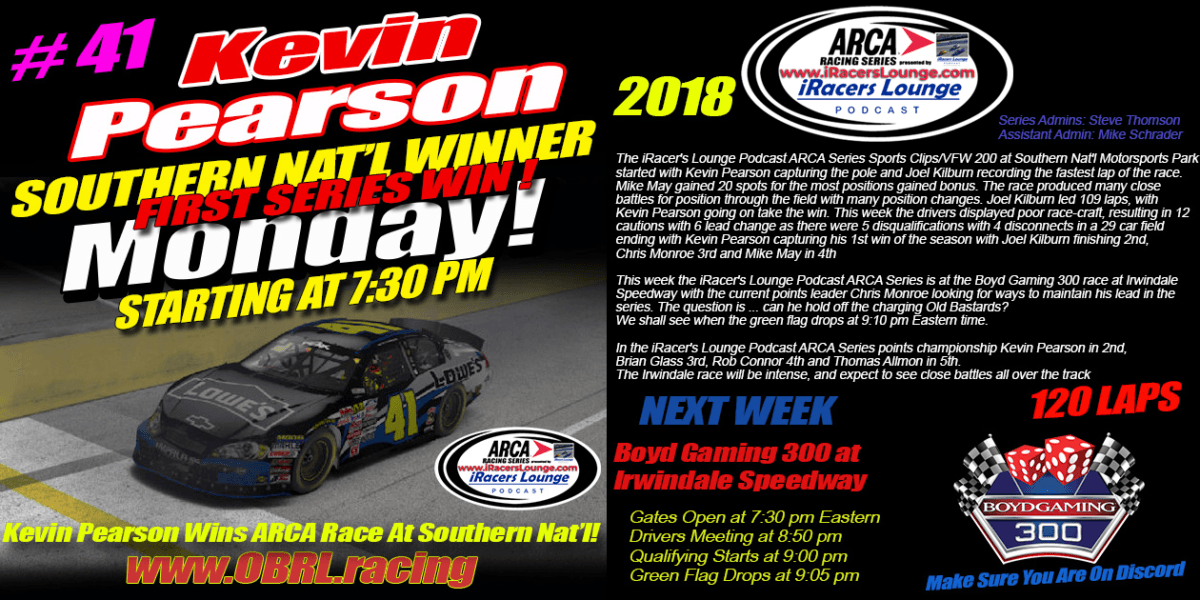 🏁Kevin Pearson #41 Wins iRacers Lounge Podcast ARCA Season Opener Race at Southern National Motorsports Park!