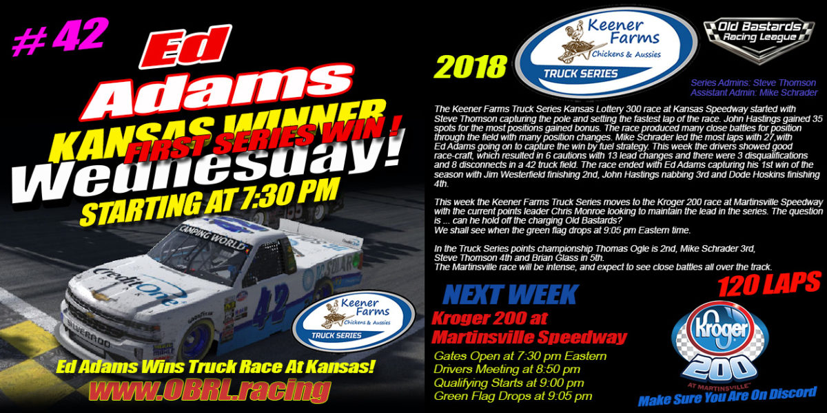 Ed Adams Has Humongous Win at Kansas Speedway In The Keener Farms Truck Race with 43 Trucks!