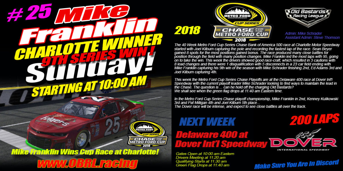 Mike Franklin #25 Wins Metro Ford Chicago Chase For The Cup Final Round of 16 Race At Charlotte!