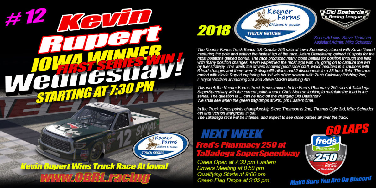 🏁Kevin Rupert Claims Win at Iowa Speedway Keener Farms Truck Race with 34 Racers!