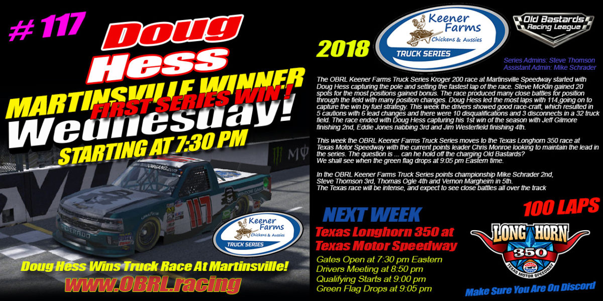 Doug Hess Dominates Win at Martinsville Speedway In The Keener Farms Truck Race with 31 Trucks!