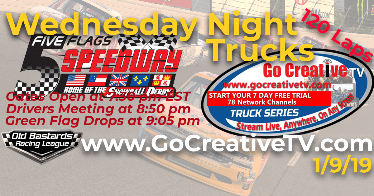 Go Creative TV Truck Series Race at Five Flags Speedway - 1/9/19 Wednesday Nights