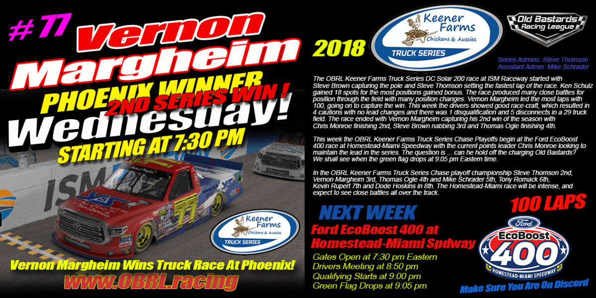 Vernon Margheim Wins in at ISM Phoenix Raceway In The Keener Farms Truck Race!