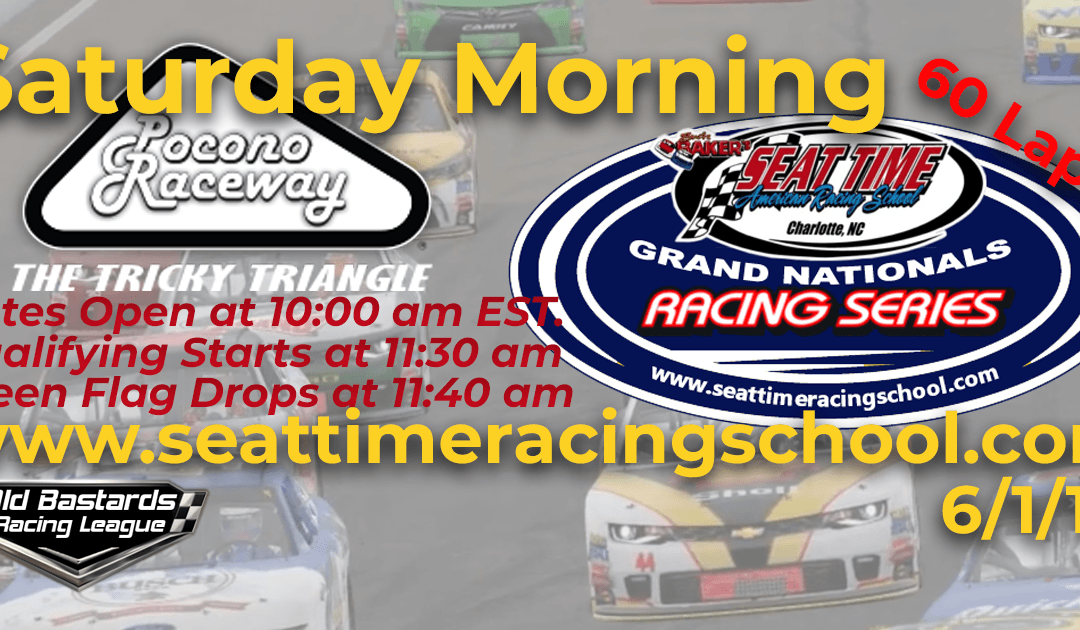 Week #16 Seat Time Racing Experience Grand Nationals Series Pocono Raceway- 6/1/19 Saturday Mornings