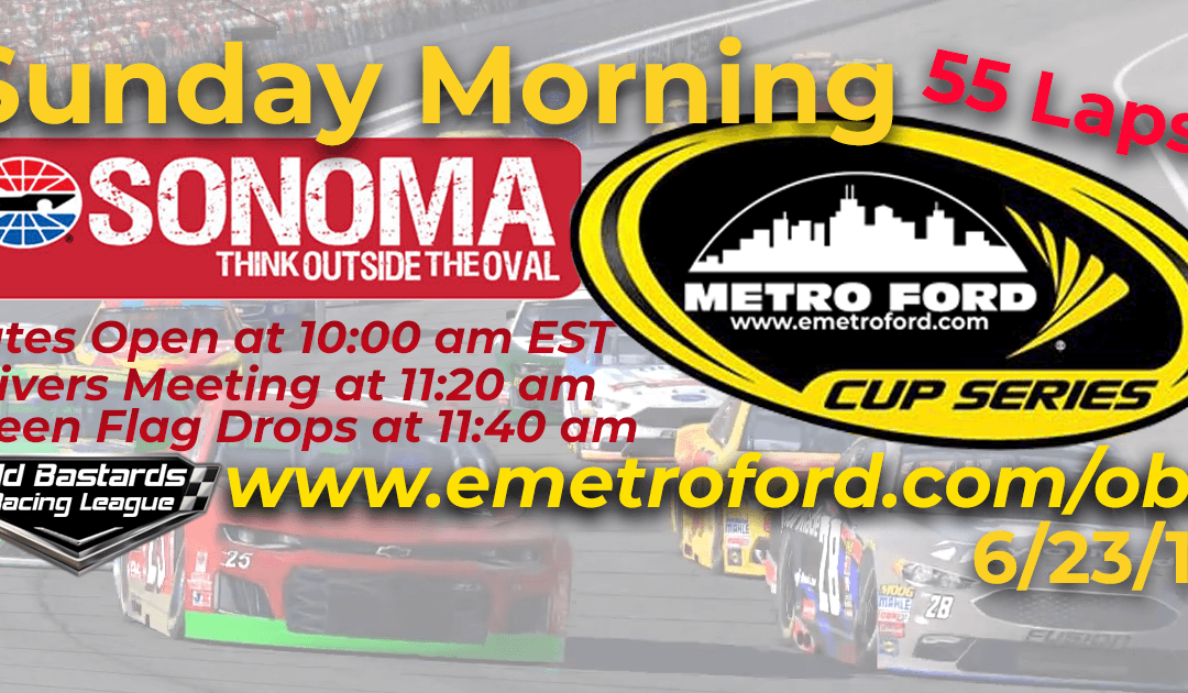Week #19 Metro Ford Cup Series Race Sonoma Raceway- 6/23/19 Sunday Mornings