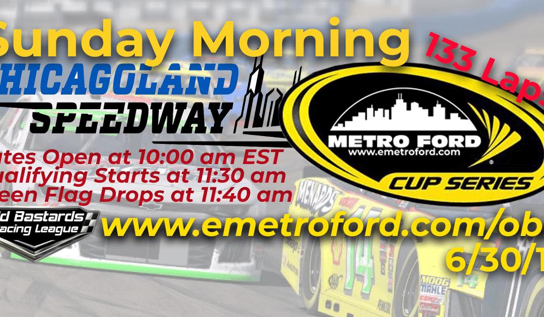🏁WINNER: Joel Kilburn #40! Week #20 Metro Ford Cup Series Race Chicagoland Speedway – 6/30/19 Sunday Mornings