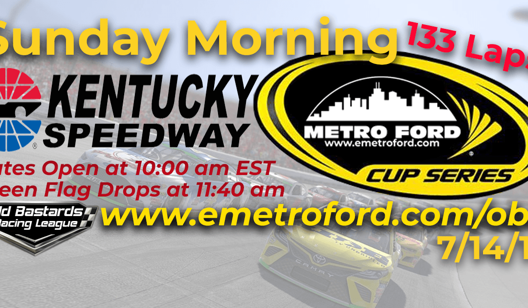 Week #22 Metro Ford Cup Series Race New Kentucky Speedway – 7/14/19 Sunday Mornings