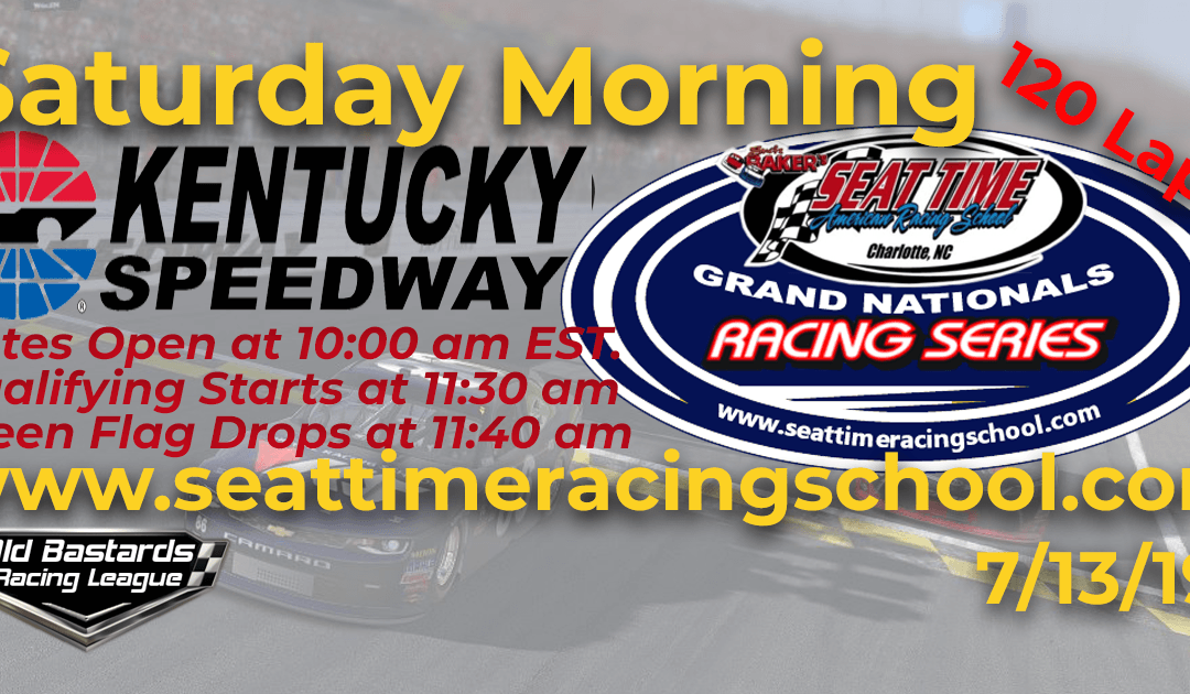 Week #22 Seat Time Driving Experience Grand Nationals Series Kentucky Speedway – 7/13/19 Saturday Mornings