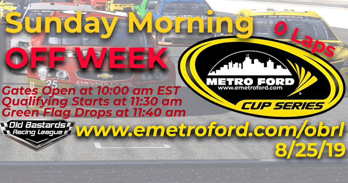 Nascar Metro Ford Cup Race OFF WEEK