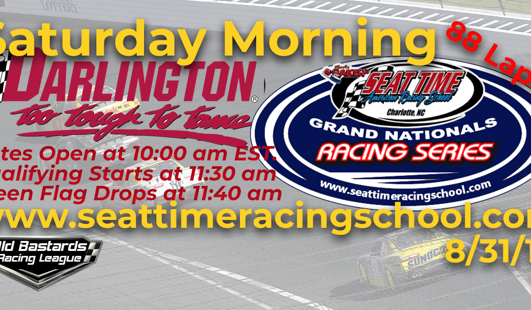 Week #29 Seat Time Racing School Grand Nationals Series Race Darlington Raceway – 8/31/19 Saturday Mornings