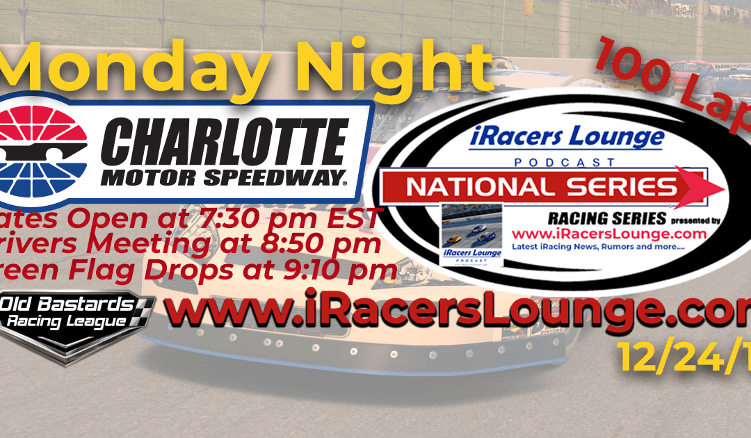 iRacers Lounge Race at Charlotte Motor Speedway- iRacing K&N