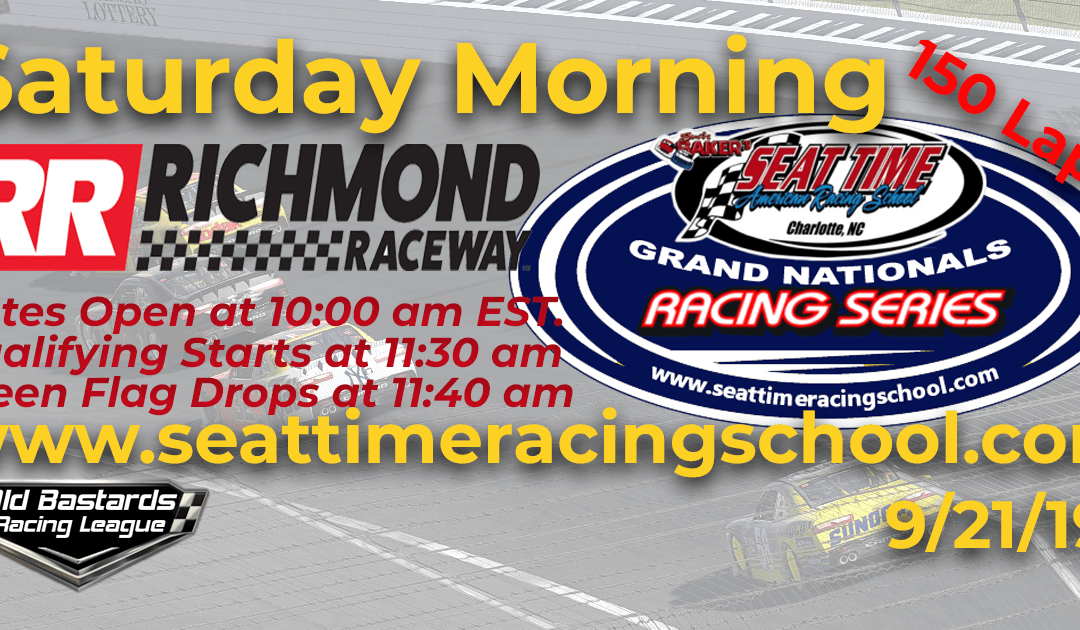 Week #32 Seat Time Racing School Grand Nationals Series Race Richmond Raceway – 9/21/19 Saturday Mornings