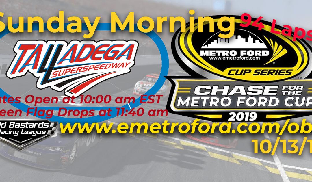 Week #35 Metro Ford Cup Series Race at Talladega SuperSpeedway – 10/13/19 Sunday Mornings