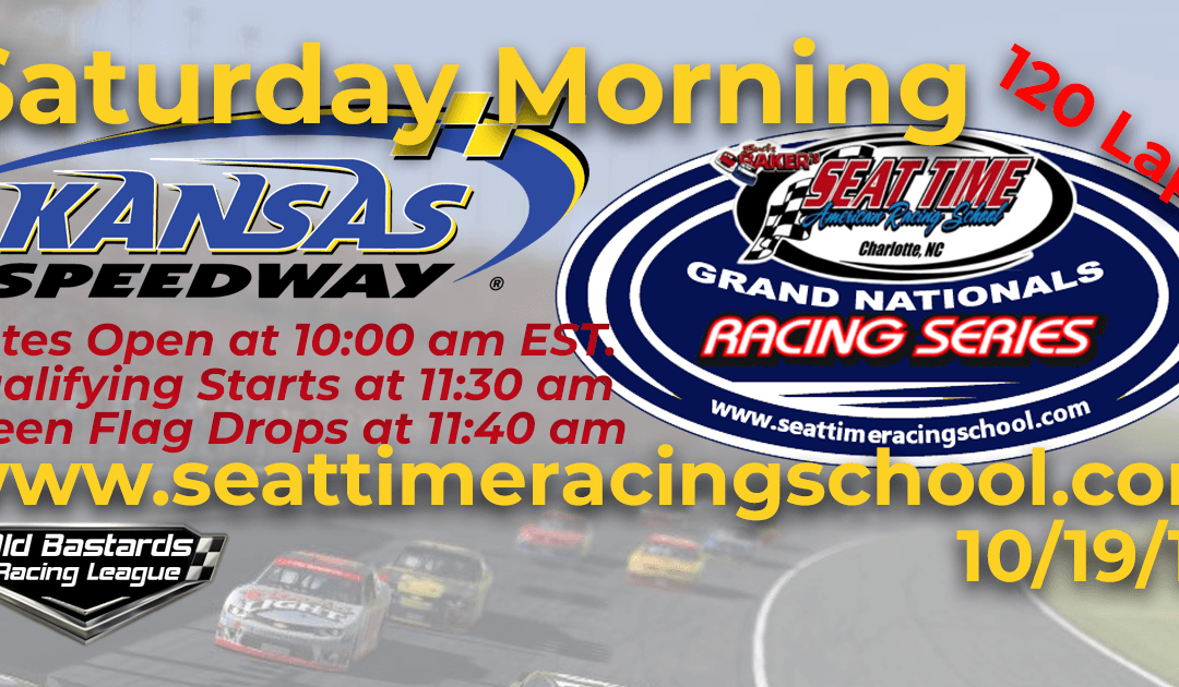 Week #36 Seat Time Racing School Grand Nationals Series Race at Kansas Speedway- 10/19/19 Saturday Mornings