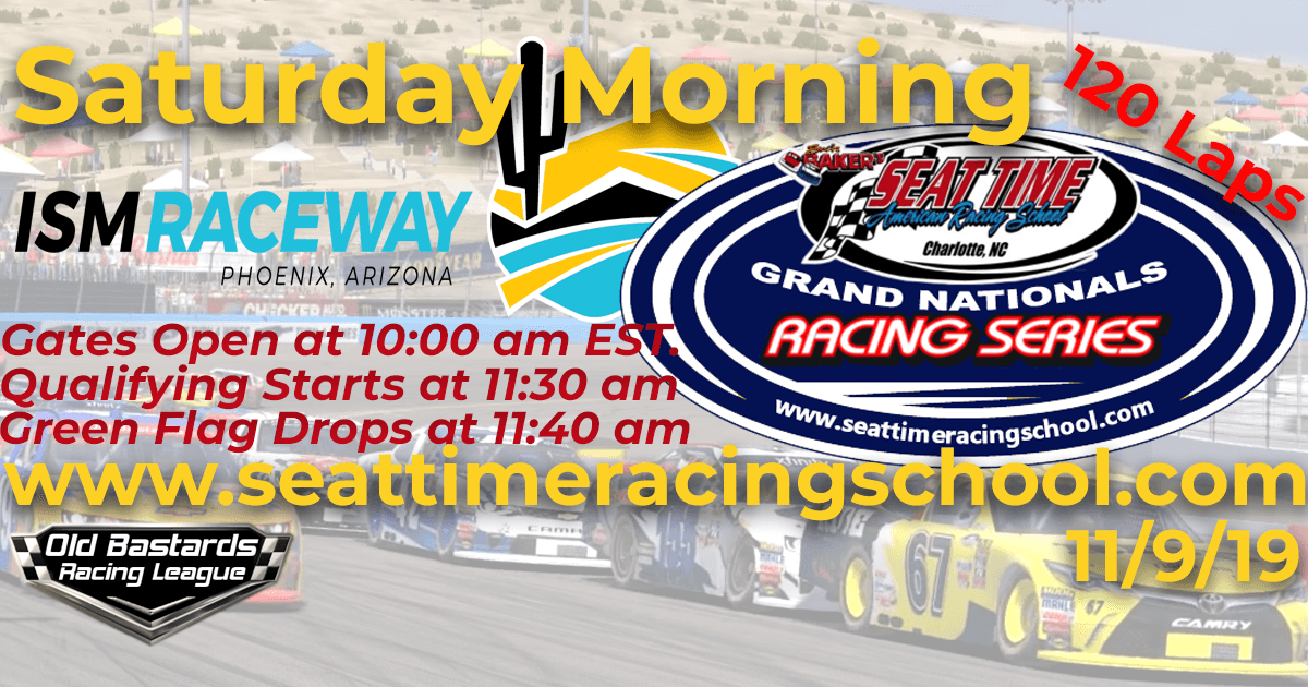 Seat Time Racing Experience Playoff Xfinity Grand Nationals Race at ISM Raceway Phoenix Raceway