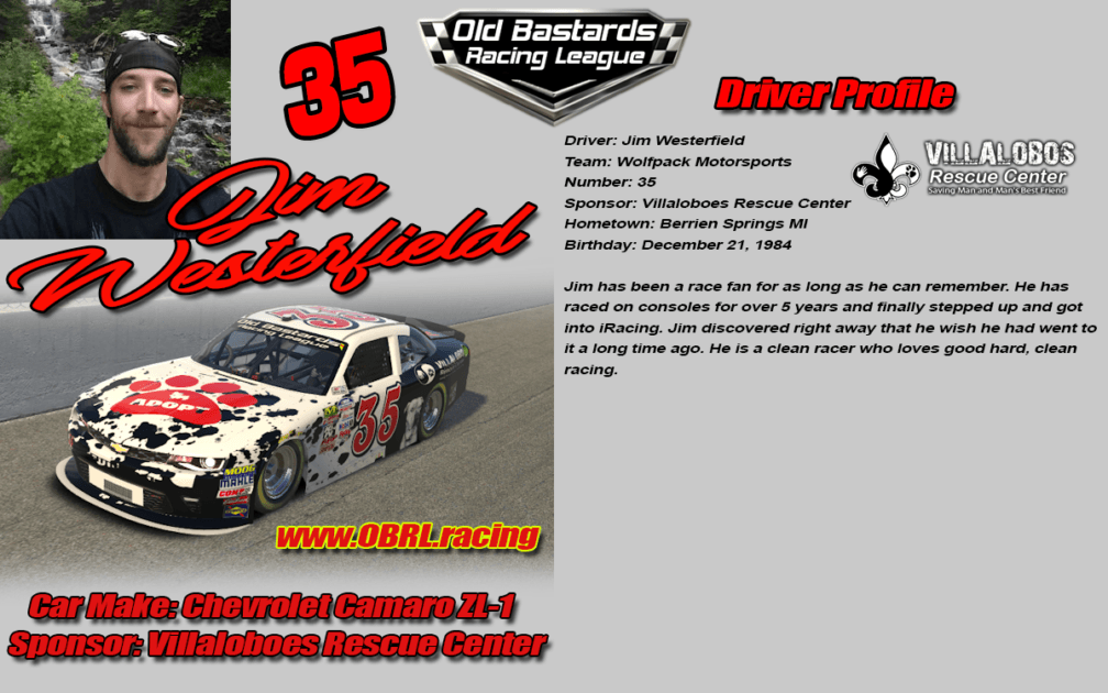 Jim Westerfield #35 - iRacing Nascar Driver No.35 Villaloboes Rescue Center - iRacing Leagues