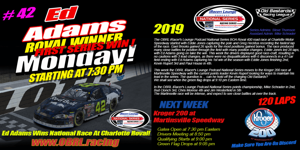 Ed Larson Adams #42 Wins Nascar iRacers Lounge National Series Race At The ROVAL!