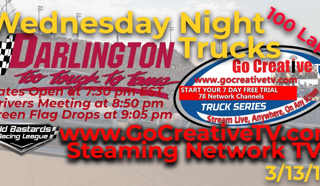 🏁WINNER:Kevin Rupert #12! Week #1 Go Creative Streaming TV Truck Series Race at Darlington Raceway – 3/13/19 Wednesday Nights