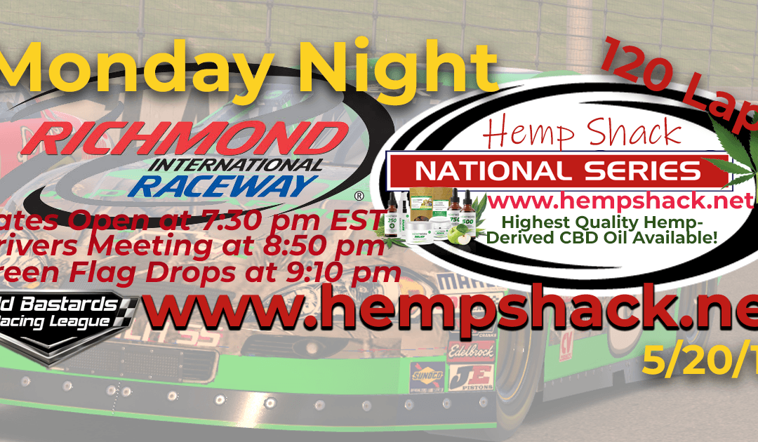 🏁WINNER: Steve Thomson #67! Week #11 Nascar iRacing Hemp Shack National Series Race at Richmond Raceway – 5/20/19 Monday Nights