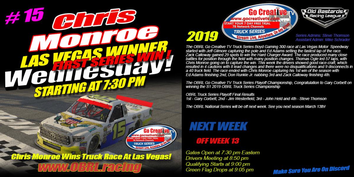 Corbett Wins Championship- Monroe Wins Go Creative Streaming TV Truck Series Race at Vegas