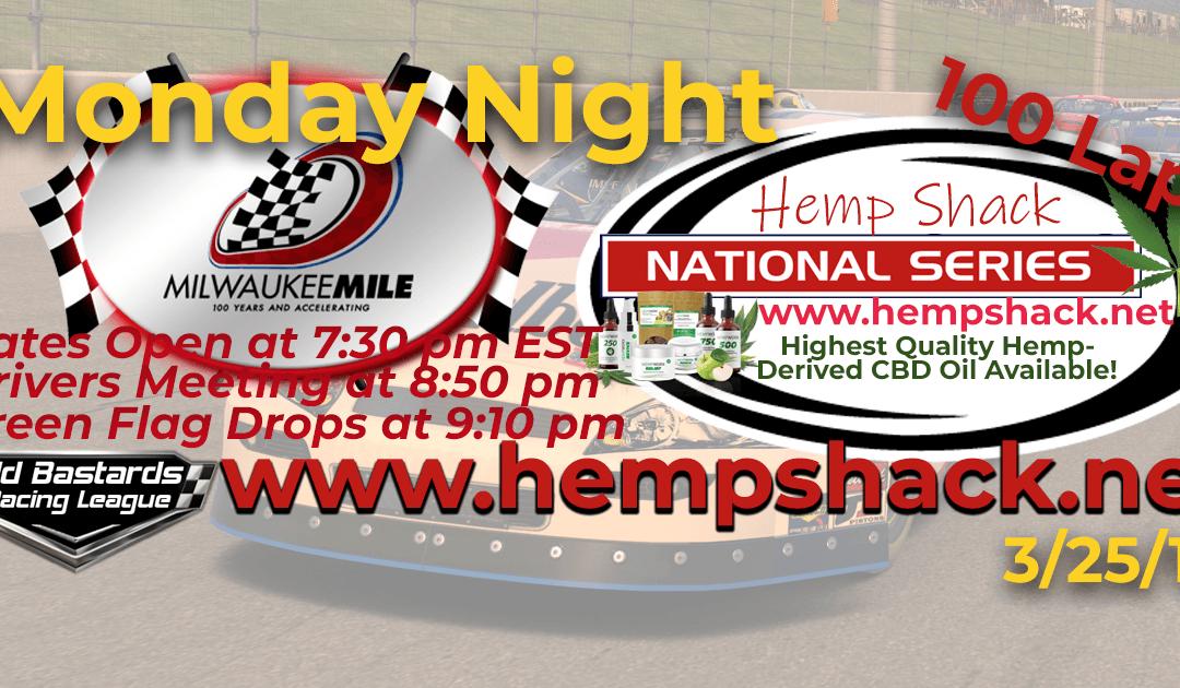 🏁WINNER:Steve Thomson #67! Week #3 Nascar Cannabis Oil National Series Race at The Milwaukee Mile – 3/25/19 Monday Nights