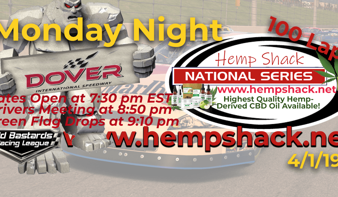 🏁WINNER: Eddie Jones #14! Week #4 Nascar Hemp Oil National Series Race at Dover International Speedway – 4/1/19 Monday Nights