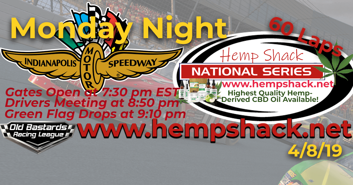 Nascar Hemp Oil National Series Race at Indianapolis Motor Speedway. Monday Night Nascar iRacing K&N Pro League - Hemp Shack - Highest Quality Hemp-Derived CBD Oil Available!
