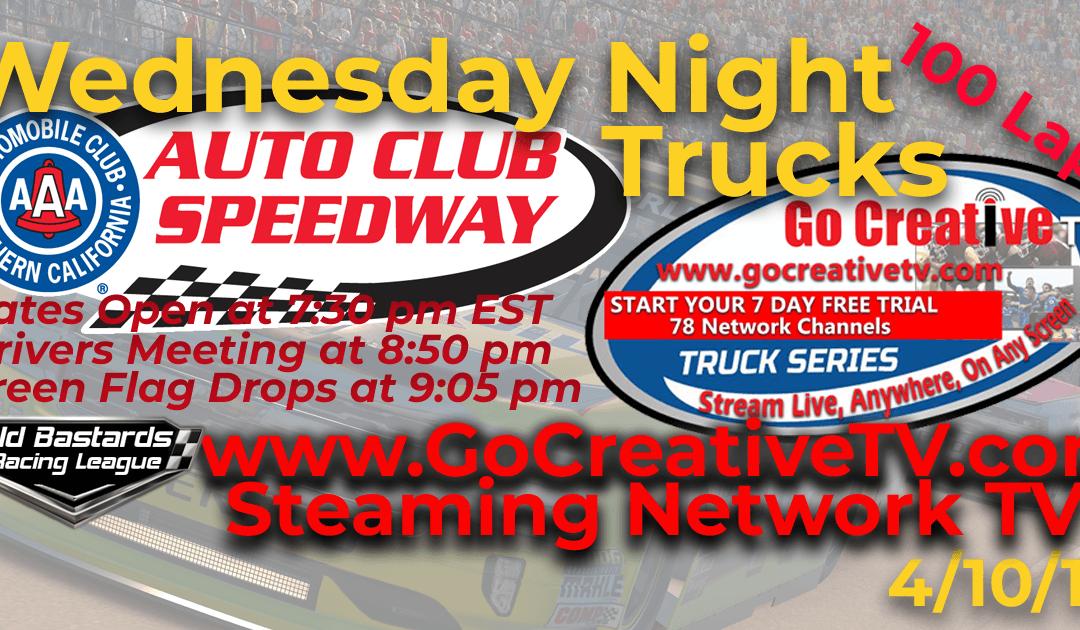 🏁WINNER: Brian Glass #87! Week #5 Go Creative Streaming TV Truck Series Race at Auto Club Speedway – 4/10/19 Wednesday Nights