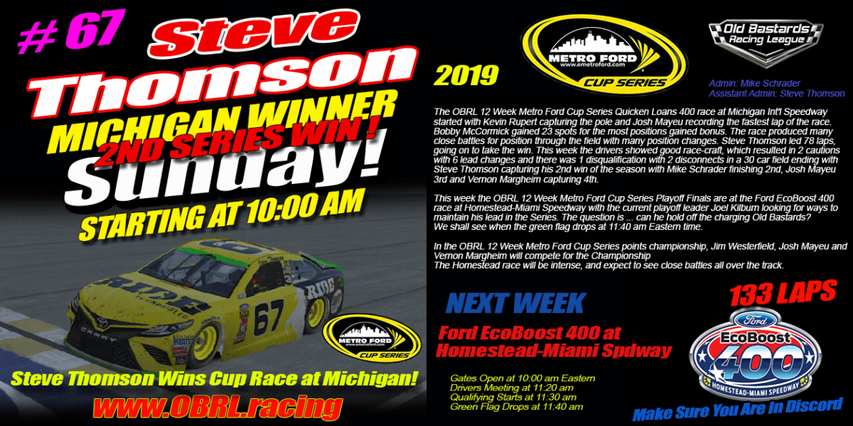 Steve Thomson #67 Ride TV Wins eNascar eSports Metro Ford Cup Race at Michigan Int'l Speedway!